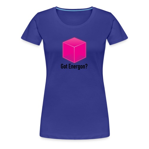 Got Energon (Ladies) - Women's Premium T-Shirt
