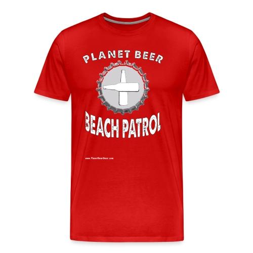 Planet Beer Beach Patrol Men's Premium T-Shirt  T-Shirt - Men's Premium T-Shirt