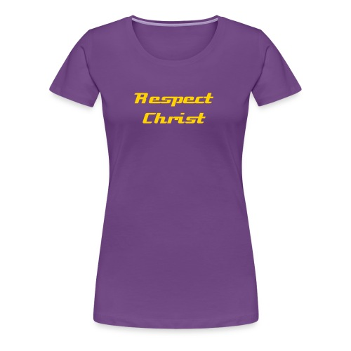 Respect Christ - Women's Premium T-Shirt