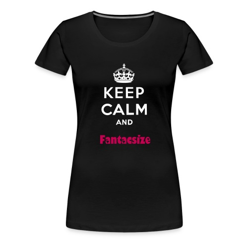 keep calm shirt - Women's Premium T-Shirt