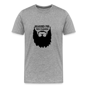 Bearded for your Pleasure T-Shirts - Men's Premium T-Shirt