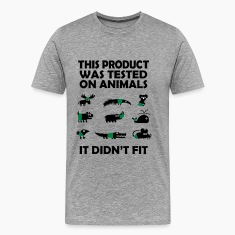 PRODUCT tested on animals - didn't fit T-Shirts