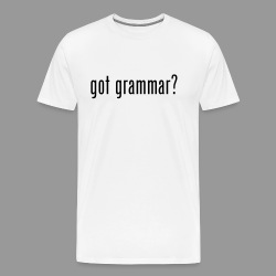 Got Grammar? - Men's Premium T-Shirt