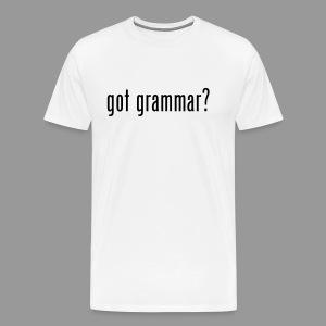 Got Grammar? - Men's Premium T-Shirt