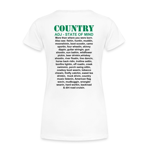 What is Country Women's White T-Shirt - Women's Premium T-Shirt