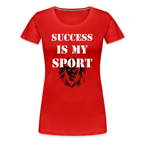 Success Is My Sport - Women's Premium T-Shirt