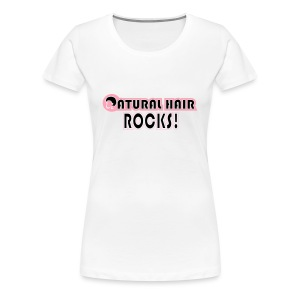 Natural Hair Rocks T Shirt - Women's Premium T-Shirt