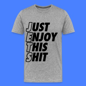 Just Enjoy This Shit Jets T-Shirts - Men's Premium T-Shirt