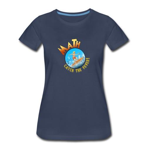 Math Fever! - Women's Premium T-Shirt