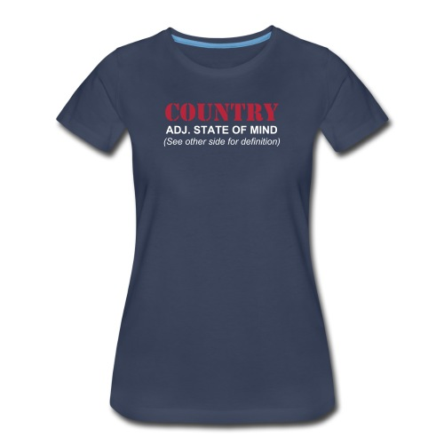 What is Country Women's Navy Blue T-Shirt - Women's Premium T-Shirt