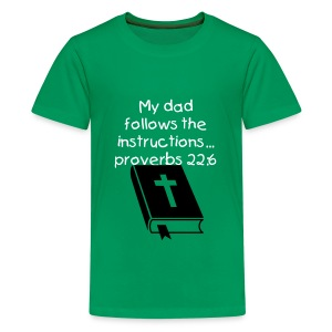 MY DAD FOLLOWS THE INSTRUCTIONS - Kids' Premium T-Shirt