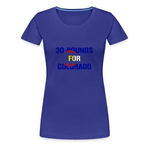 30 Rounds with border - Women's Premium T-Shirt