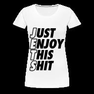 Women's T-Shirts ~ Women's Premium T-Shirt ~ Just Enjoy This Shit Jets Women's T-Shirts
