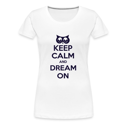 Keep Calm And Carry On Ladies Tee - Women's Premium T-Shirt