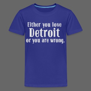 Detroit or Wrong - Kids' Premium T-Shirt