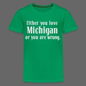 Michigan or Wrong - Kids' Premium T-Shirt