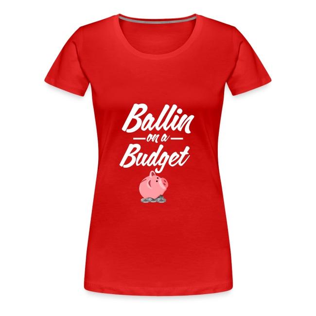 Ballin Ona Budget Plus size T-Shirt