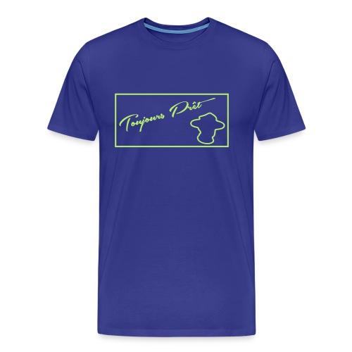 T-shirt Toujours pret - Men's Premium T-Shirt