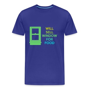 Will sell window for food - Men's Premium T-Shirt