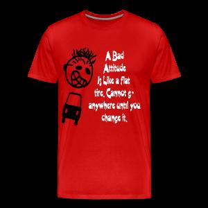 A bad attitude.. - Men's Premium T-Shirt