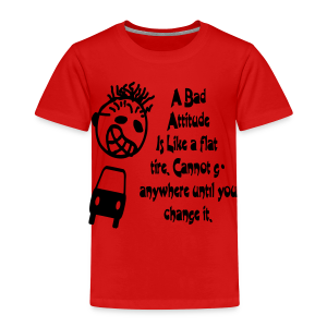 A bad attitude.. - Toddler Premium T-Shirt