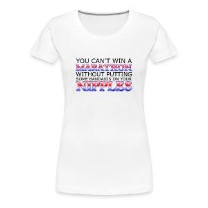 You can't win a Marathon w/o Bandaids Women's Classic T-Shirt - Women's Premium T-Shirt