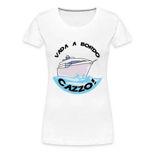 Vada a Bordo Cazzo Women's Plus Size - Women's Premium T-Shirt