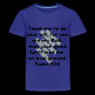 Kids' Shirts ~ Kids' Premium T-Shirt ~ Teach Me God