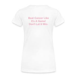 Beat Cancer! - Women's Premium T-Shirt