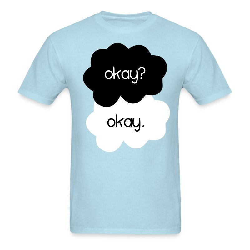 TFIOS - Okay? - Men's T-Shirt