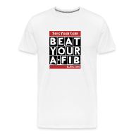 T-Shirts ~ Men's Premium T-Shirt ~ Seek Your Cure BeatYourA-Fib~