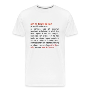 A-Fib definition~ - Men's Premium T-Shirt