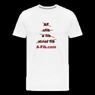 T-Shirts ~ Men's Premium T-Shirt ~ A-Fib spelling~