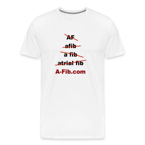 A-Fib spelling~ - Men's Premium T-Shirt