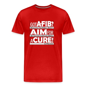 Got A-Fib? Aim for a Cure~ - Men's Premium T-Shirt