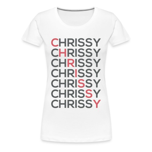 Chrissy 7 Shirt - Women's Premium T-Shirt
