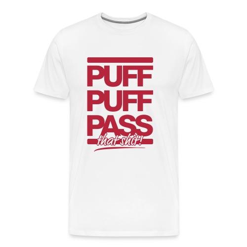PUFF PUFF PASS that shit! - Men's Premium T-Shirt