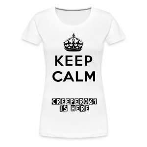 Keep Calm Womans T-Shirt - Women's Premium T-Shirt