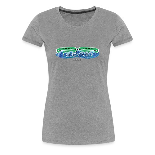 Women's I Survived - Women's Premium T-Shirt