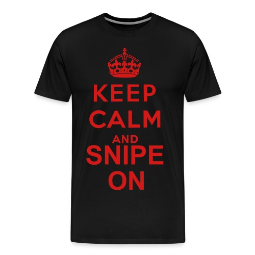 Kepp Clalm & Snipe On - Men's Premium T-Shirt