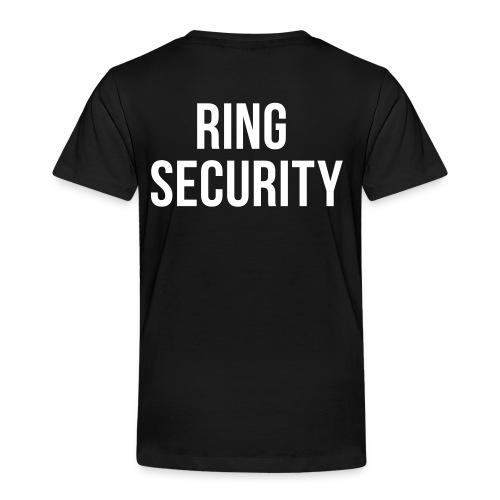 Ring Security - Toddler Premium T-Shirt