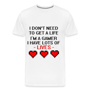 I dont need to get a life. - Men's Premium T-Shirt