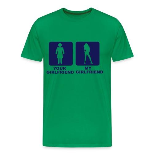 YOUR GF , MY GF - Men's Premium T-Shirt
