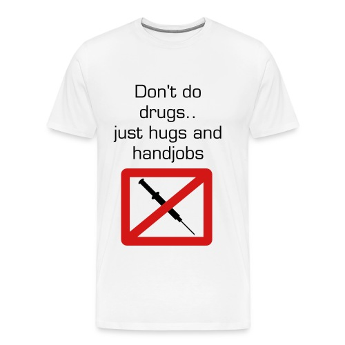Hugs and Handjobs (Mens) - Men's Premium T-Shirt