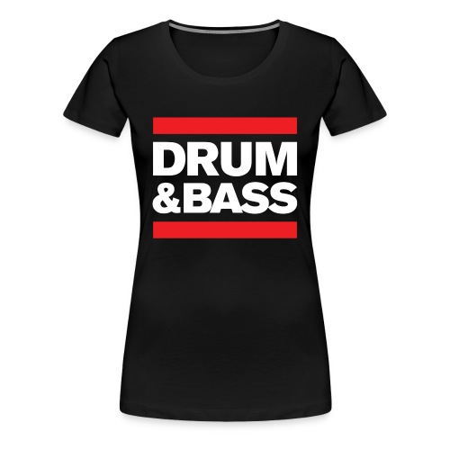 Run Drum and Bass T Shirt - Women's Premium T-Shirt