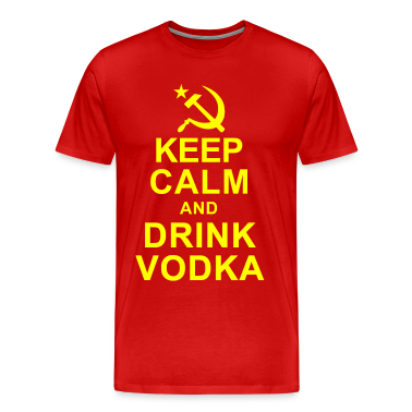 Keep Calm and Drink Vodka T-Shirts