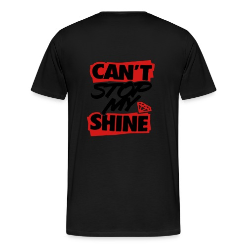 HHMG-Can't Stop My Shine - Men's Premium T-Shirt