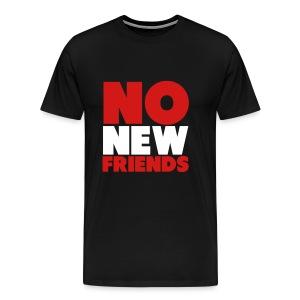HHMG-NO NEW FRIENDS - Men's Premium T-Shirt