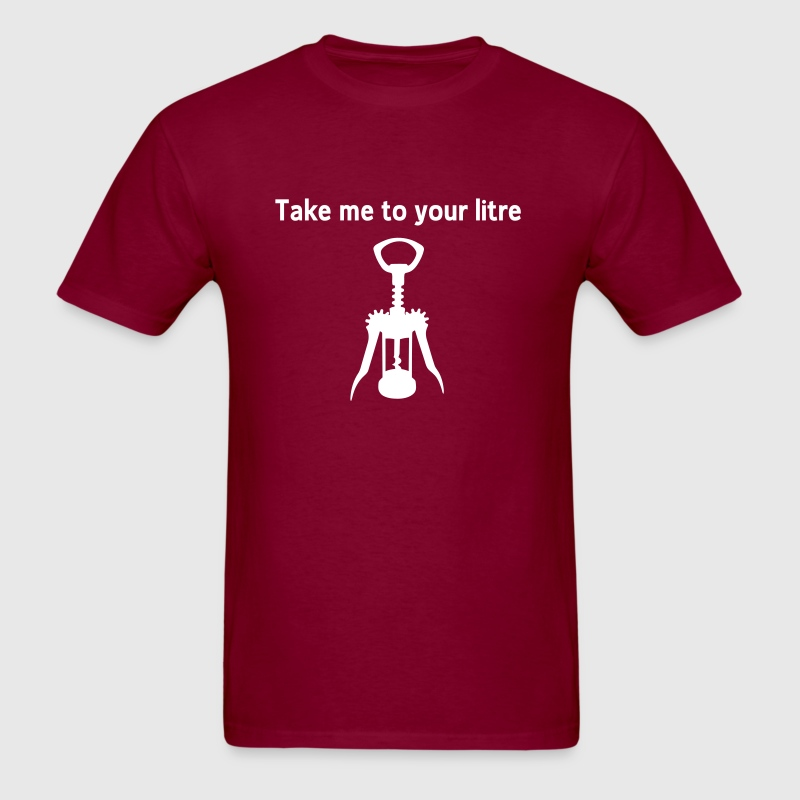 Take me to your litre T-Shirts - Men's T-Shirt
