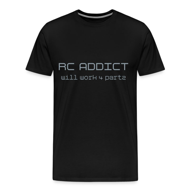 RC ADDiCT - Will Work 4 Partz  - Men's Premium T-Shirt